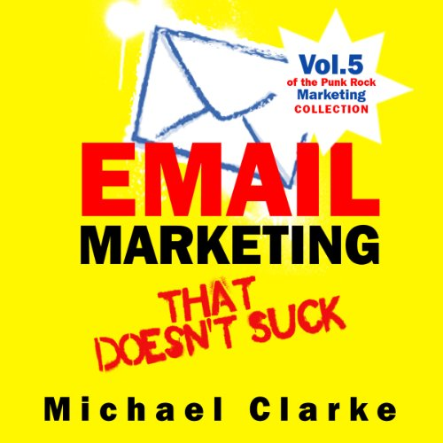 Email Marketing that Doesn't Suck audiobook cover art