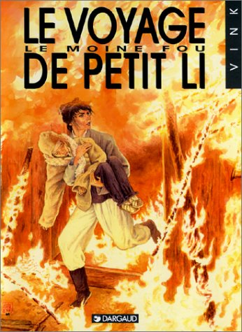Le Moine fou, tome 8 : Le voyage de Petit Li