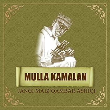 Mola Kamalan - Jangi Maiz Qambar Ashiqi