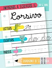 Permalink to Imparare a scrivere il corsivo: Dai 6 anni: Lettere, legature & parole: Quaderno di scrittura: Un libro di esercizi per bambini pieno di animali V2414 PDF