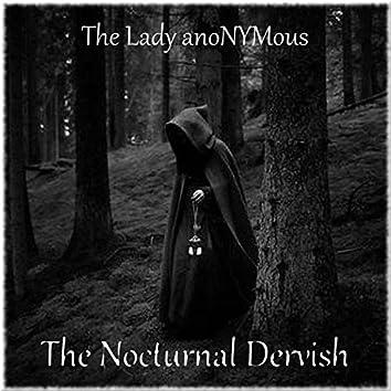 The Nocturnal Dervish