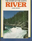 River (Story of Earth New Series) 0531105547 Book Cover