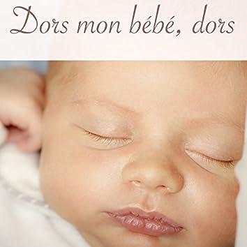 Dors mon bébé, dors – 30 berceuses pour enfants