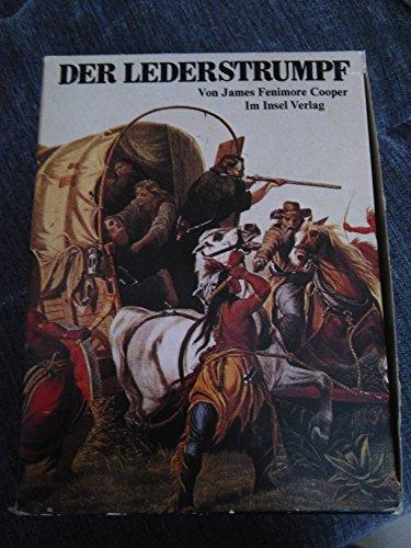 Der Lederstrumpf. Der Wildtöter - Der letzte Mohikaner - Der Pfadfinder - Die Ansiedler - Die Prärie. 5 Bände in Kassette.