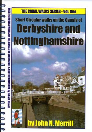 Short Circular Walks on the Canals of Nottinghamshire & Derbyshire