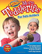 More Toddlerific!: Faith-Building Activities for Toddlers and Twos (Easy-Prep Lessons)