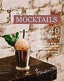 Garden Mocktails: 40 Herbal, Fruity & Floral Zero-Proof Aperitifs & Cocktails - Plus: Blinis, Bruschetta & More (English Edition)