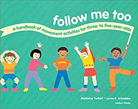 Follow Me Too: A Handbook of Movement Activities for Three- To Five-Year-Olds