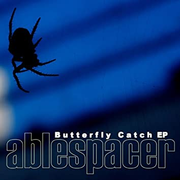 Butterfly Catch Ep