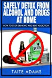 Best Drug Detoxes - Safely Detox from Alcohol and Drugs at Home Review