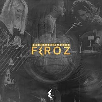 Feroz - Sesiones Emerge