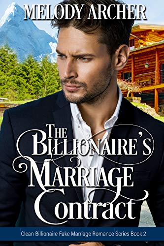 The Billionaire's Marriage Contract by Melody Archer ebook deal