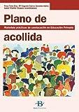 Plano de acollida: Materiais prácticos de coeducación en Educación Primaria (Infantil-Xuvenil)