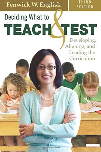 Deciding What to Teach and Test: Developing, Aligning,...