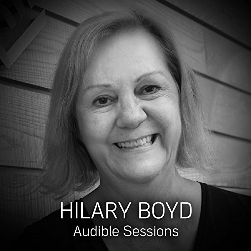 FREE: Audible Sessions with Hilary Boyd audiobook cover art