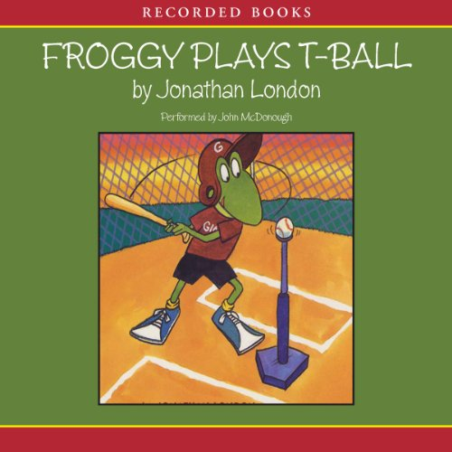 Froggy Plays T-Ball audiobook cover art