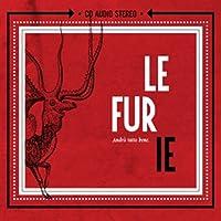 LE FURIE - ANDRA' TUTTO BENE (1 CD)