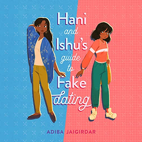 Hani and Ishu's Guide to Fake Dating cover art
