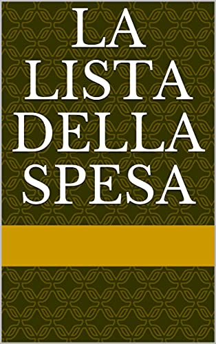 La lista della spesa (Italian Edition)
