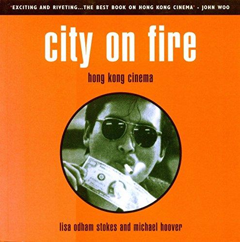 City on Fire: Hong Kong Cinema