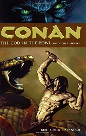 [Conan: God in the Bowl and Other Stories Volume 2] [by: Kurt Busiek]