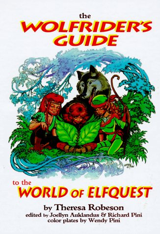 The Wolfrider's Guide to the World of Elfquest