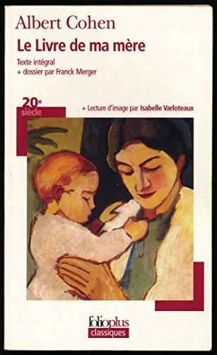 Le Livre De Ma Mre Texte Intgral Dossier Par Franck Merger Lecture Dimage Par Isabelle Varloteaux