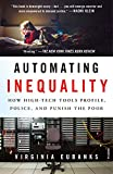 Automating Inequality: How High-...