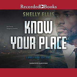 Know Your Place     Branch Avenue Boys, Book 2              Auteur(s):                                                                                                                                 Shelly Ellis                               Narrateur(s):                                                                                                                                 Alan Ryder                      Durée: 9 h et 1 min     Pas de évaluations     Au global 0,0
