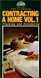 Contracting a Home Vol.1 [VHS]