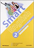 Smart english. Student's book-Workbook-Culture book. Per la Scuola media. Con CD Audio. Con CD-ROM. Con espansione online: 2