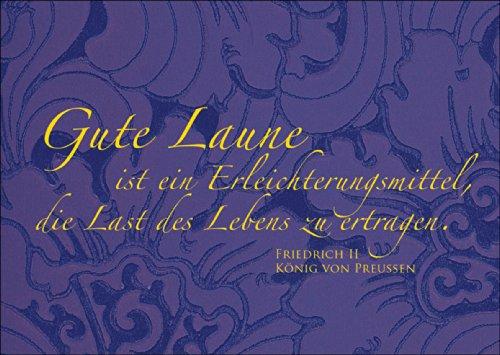 Motiverende wenskaart/spreukkaart met citaat van Friedrich dem Groten tegen het grijze van het dagelijks leven: goed humeur is een verlichtingsmiddel. • Mooie vouwkaart met envelop als wenskaart