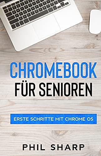 Chromebook für Senioren: Erste Schritte mit Chrome OS