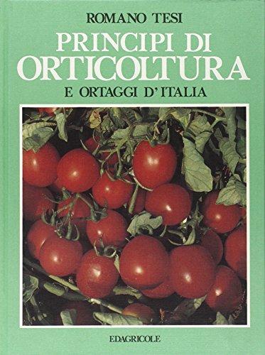 Principi di orticoltura e ortaggi d'Italia