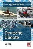 Deutsche Uboote: seit 1956 (Typenkompass) - Hans Karr