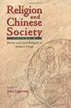 Religion and Chinese Society: Taoism and Local Religion in Modern China