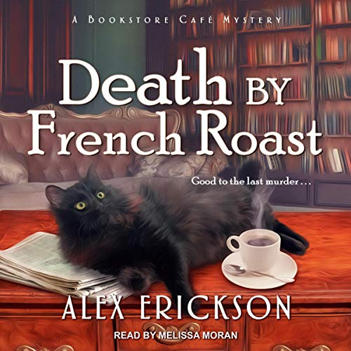 Death by French Roast: A Bookstore Café Mystery, Book 8