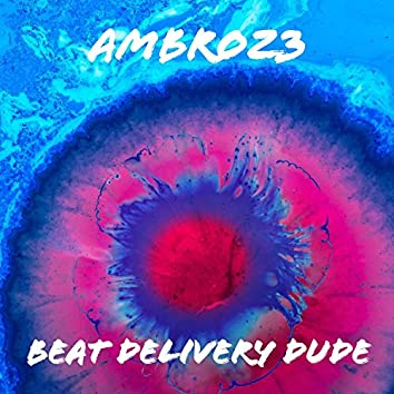 Beat Delivery Dude