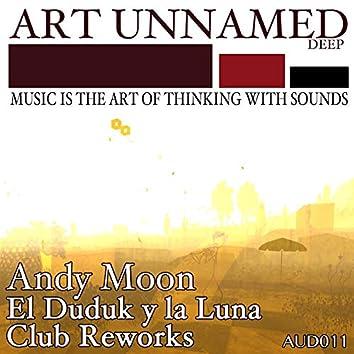 El Duduk Y La Luna - Club Reworks