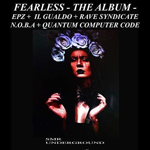 EpZ, Quantum Computer Code, N.O.B.A, Rave Syndicate & IL Gualdo
