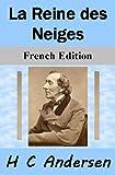 La Reine des Neiges - French Edition - Format Kindle - 0,99 €