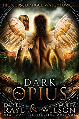 Dark Opius: Watchtower (Cursed Angel Collection)