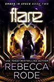 Flare: Ember in Space Book Two: A Science Fiction Romance Thriller