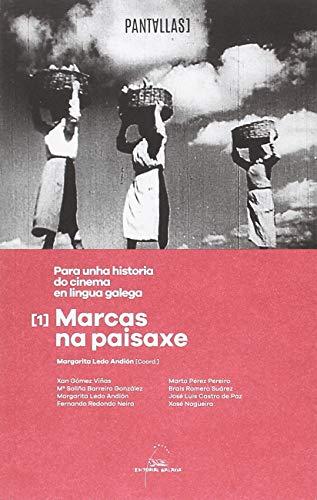 Para unha historia do cinema en lingua galega: 1 (Pantallas)