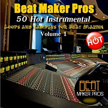 50 Hot Instrumental Loops and Samples for Beat Making, Vol. 1