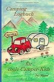 Camping Logbuch für coole Camper-Kids: Wohnwagen