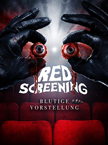 Red Screening - Blutige Vorstellung
