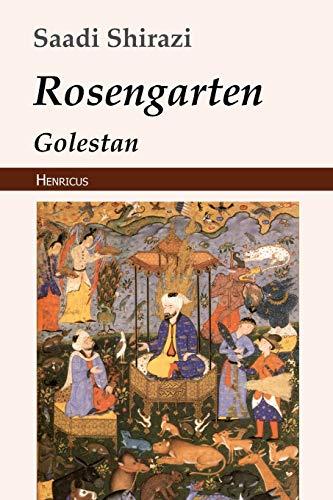 Rosengarten: Golestan