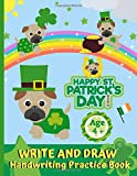 Write and Draw Handwriting Practice Book: St Patrick's Day Gift, Ruled Pages With Dotted Mid Line and Pages with Drawing Space, KS1 and 2, Kindergarten - 3RD Grade, Approx Age 4+ Early Learning Gift