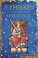 Æthelred: The Unready (English Monarchs)
